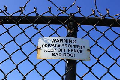 Beware Sign Art Print by John Ricard jr