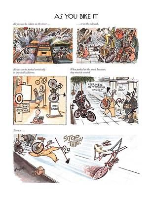 Street Drawing - Bicycles Can Be Ridden On The Street . . .   by Arnold Roth