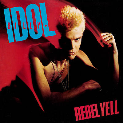 Billy Idol - Rebel Yell 1983 Art Print by Epic Rights