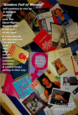 Binders Full Of Women Print by Perry Conley
