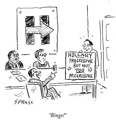Hillary Clinton Drawing - Bingo by David Sipress
