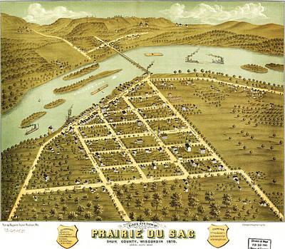 Birdseye View Painting - Birdseye View Of Prairie Du Sac Wisconsin 1870 by MotionAge Designs