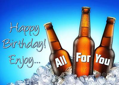 Digital Art - Birthday Beer For You by JH Designs