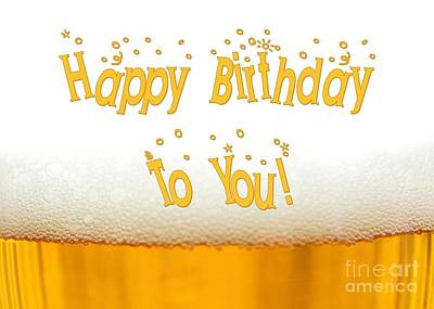 Digital Art - Birthday Beer by JH Designs