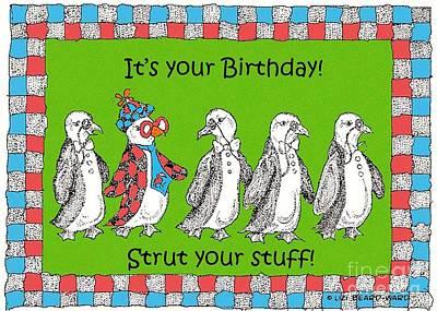 Drawing - Birthday Strut by Lizi Beard-Ward