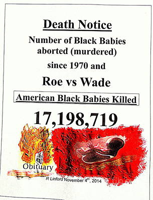 Black Babies Killed Aborted Murdered 1 Since 1970 And Roe Vs Wade Art Print