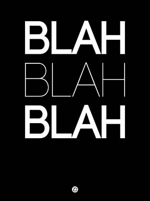 Blah Blah Blah Black Poster Art Print by Naxart Studio