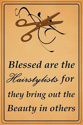 Hairstyle Digital Art - Blessed Are The Hairstylists  by Movie Poster Prints