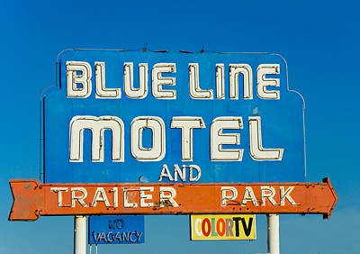 Retro Wall Art - Photograph - Blue Line Motel And Trailer Park by Matthew Bamberg