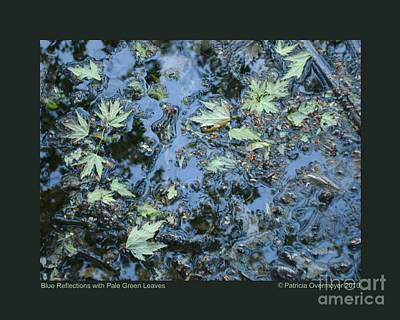 Blue Reflections With Pale Green Leaves Art Print