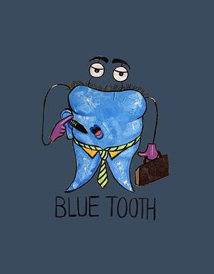 Blue Tooth Dental Art By Anthony Falbo Art Print by Anthony Falbo