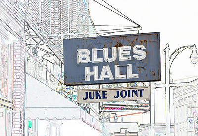 Digital Art - Blues Hall Juke Joint by Liz Leyden