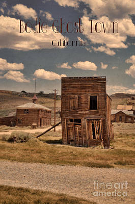 Photograph - Bodie Ghost Town by Jill Battaglia
