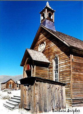 Old Town Digital Art - Bodie Methodist Church by Barbara Snyder