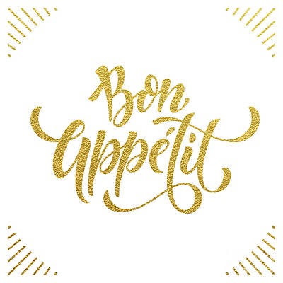 Digital Art - Bon Appetit Text.  Gold Text On White by Ron Dale