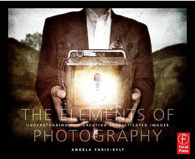 Photograph - Book - Elements Of Photography by Dave Beckerman