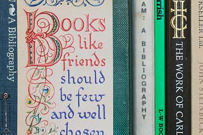 Caligraphy Photograph - Books Like Friends by Chuck Purro
