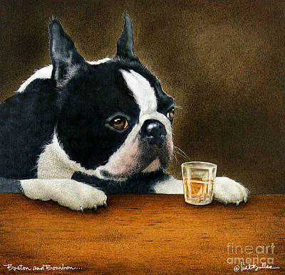 Terrier Painting - Boston And Bourbon... by Will Bullas