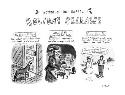 Bottom Of The Barrel Holiday Releases Art Print by Roz Chast