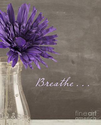 Breathe Photograph - Breathe by Juli Scalzi