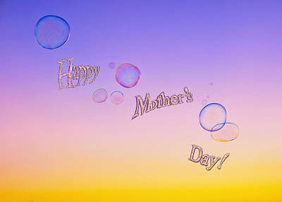 Photograph - Bubbles Mother's Day Card  by Marianne Campolongo