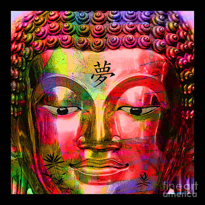 Digital Art - Buddha With Kanji Dream by Nola Lee Kelsey