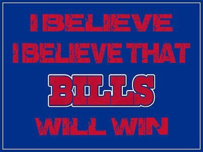 I Phone Covers Photograph - Buffalo Bills I Believe by Joe Hamilton