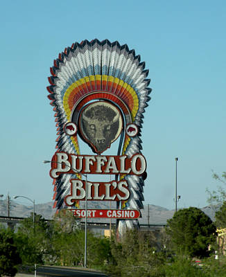 Becky Photograph - Buffalo Bill's Resort Casino Sign by Becky Erickson