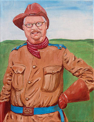 Painting - Bully The Artist As Teddy Roosevelt by Kevin Callahan