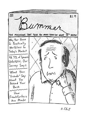 Magazines Drawing - Bummer Magazine by Roz Chast
