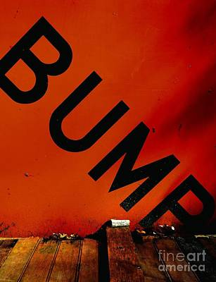 Bump Art Print by Newel Hunter