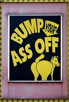 Bump Your Ass Off Print by Rob Hans