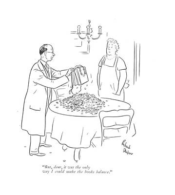 Emptying Drawing - But, Dear, It Was The Only Way I Could Make by Richard Decker