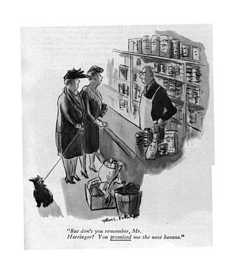Food Stores Drawing - But Don't You Remember by Helen E. Hokinson