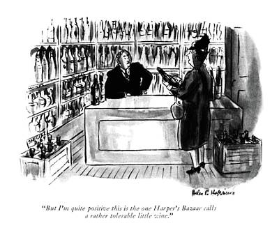 Wine Drawing - But I'm Quite Positive This Is The One Harper's by Helen E. Hokinson