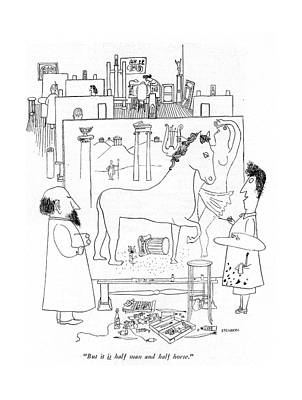 Lady Artist Drawing - But It Is Half Man And Half Horse by Saul Steinberg