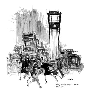City Scene Drawing - But, Mother, Where Do Babies Come From? by Nancy Fay