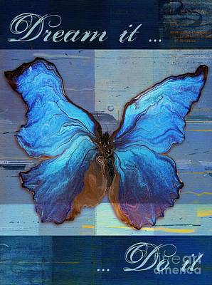 Butterfly Art - Dream It Do It - 99at3a Art Print by Variance Collections
