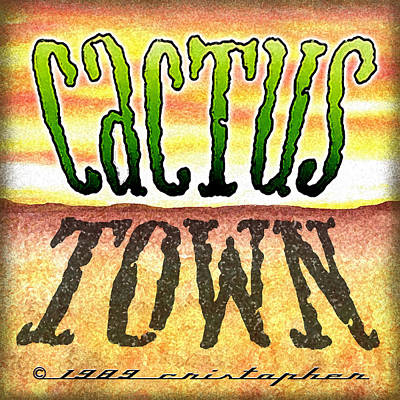 Drawing - Cactus Town Logo by Cristophers Dream Artistry