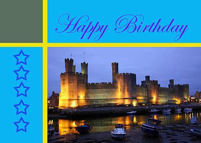 Martinspixs Photograph - Caernarfon Castle Happy Birthday  by Martin Matthews