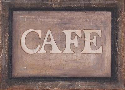 Painting - Cafe Shop Sign by Barbara St Jean