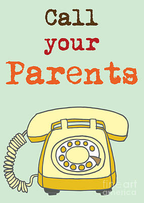 Digital Art - Call Your Parents by Carla Bank