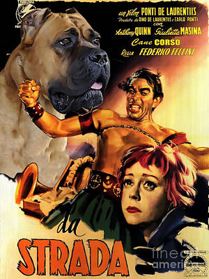 Painting - Cane Corso Art Canvas Print - La Strada Movie Poster by Sandra Sij