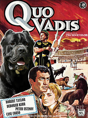 Painting - Cane Corso Art Canvas Print - Quo Vadis Movie Poster by Sandra Sij
