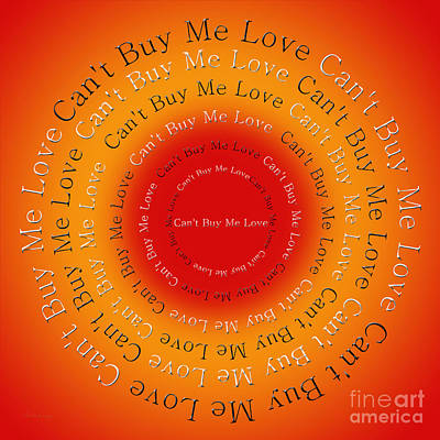 Digital Art - Can't Buy Me Love 3 by Andee Design