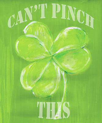 Clover Painting - Can't Pinch This by Anne Seay