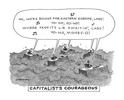Capitalists Courageous Print by Mick Steven
