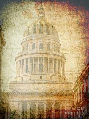 Digital Art - Capitol In Havana by Patricia Hofmeester