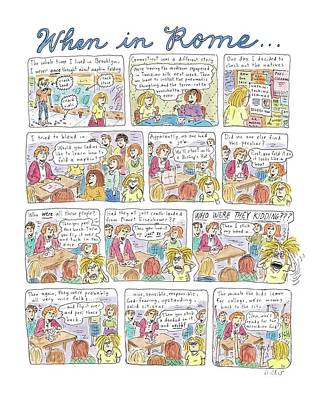 Rome Drawing - Captionless: When In Rome by Roz Chast
