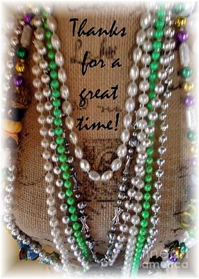 Photograph - Mardi Gras Theme Thanks For A Great Time  by Barbie Corbett-Newmin